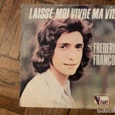 Discos de vinilo: FREDERIC FRANÇOIS MA VIE C EST TOI. Lote 186219302