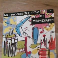 Discos de vinilo: MUDHONEY, MY BROTHER COW...GRUNGE NIRVANA. Lote 186220852