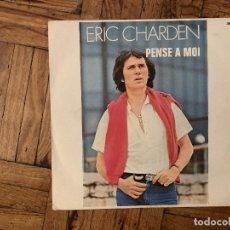 Discos de vinilo: ERIC CHARDEN – PENSE A MOI SELLO: DISC'AZ – 36.002, DISC'AZ – 36002 FORMATO: VINYL, 7 , 45 RPM, . Lote 186222208