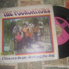 Discos de vinilo: THE FOUNDATIONS. OTRA VEZ DE PIE / JERKING THE DOG - (HISPA VOX, 1968) OG ESPAÑA. Lote 186222630