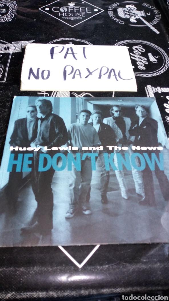 HUEY LEWIS AND THE NEWS HE DONT KNOW (Música - Discos - Singles Vinilo - Pop - Rock Extranjero de los 90 a la actualidad)