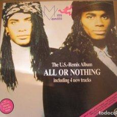 Discos de vinilo: MILLI VANILLI – ALL OR NOTHING - THE U.S. REMIX ALBUM - HANSA 1989 - LP - PR. Lote 186222998