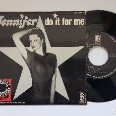 Discos de vinilo: JENNIFER - DO IT FOR ME . AÑO 1.977 - EDITADO POR GIG BOX. Lote 186226462