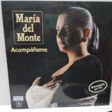 Discos de vinilo: LP-MARIA DEL MONTE-ACOMPAÑAME EN FUNDA ORIGINAL 1989. Lote 186227343
