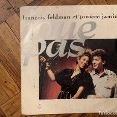 Discos de vinilo: FRANÇOIS FELDMAN ET JONIECE JAMISON – JOUE PAS SELLO: BIG BANG – 874 306-7 FORMATO: VINYL, 7 . Lote 186231007