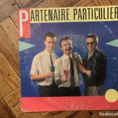 Discos de vinilo: PARTENAIRE PARTICULIER – PARTENAIRE PARTICULIER SELLO: DISQUES CHRIS'MUSIC – 741619 . Lote 186231488