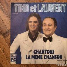 Discos de vinilo: TINO* ET LAURENT* – CHANTONS LA MÊME CHANSON SELLO: COLUMBIA – 2C 006-98.467 FORMATO: VINYL, 7 . Lote 186232201