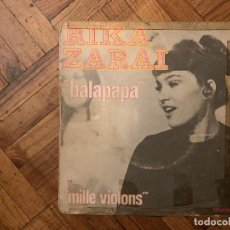 Discos de vinilo: RIKA ZARAÏ – BALAPAPA / MILLE VIOLONS SELLO: PHILIPS – 6009 028 SERIE: SÉRIE PARADE . Lote 186232812