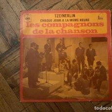 Discos de vinilo: LES COMPAGNONS DE LA CHANSON ?– TZEINERLIN / CHAQUE JOUR A LA MÊME HEURE SELLO: CBS ?– 4805 . Lote 186232892