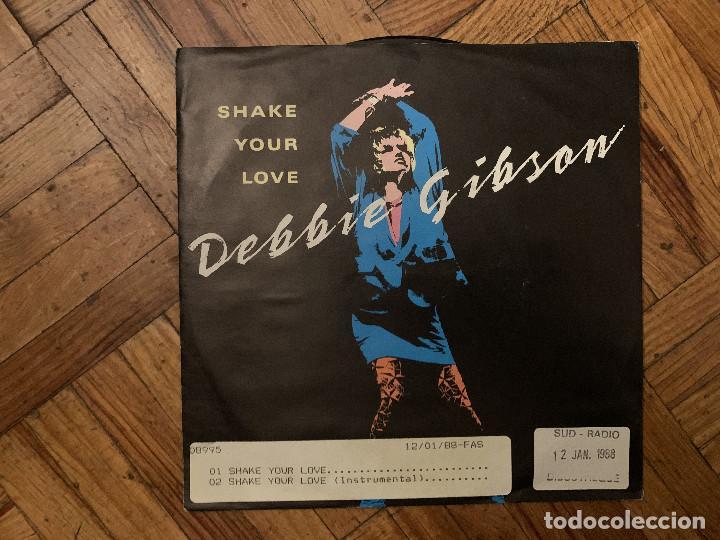 DEBBIE GIBSON – SHAKE YOUR LOVE SELLO: ATLANTIC – 789 187-7 FORMATO: VINYL, 7 , SINGLE, 45 RPM (Música - Discos - Singles Vinilo - Techno, Trance y House)
