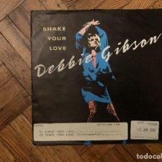Discos de vinilo: DEBBIE GIBSON – SHAKE YOUR LOVE SELLO: ATLANTIC – 789 187-7 FORMATO: VINYL, 7 , SINGLE, 45 RPM . Lote 186237611