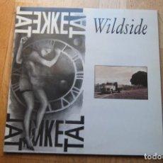 Discos de vinilo: KE TAL WILDSIDE. AJUNTAMENT DE TORTOSA. MAXI SINGLE.SOVIET RECORDS 1992. MOLT DIFICIL. ROCK,COM NOU. Lote 186250212