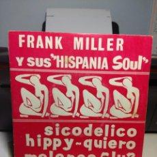 Discos de vinilo: EP FRANK MILLER Y SUS HISPANIA SOUL : SICODELICO + HIPPY + QUIERO + MELENAS CLUB. Lote 186251862