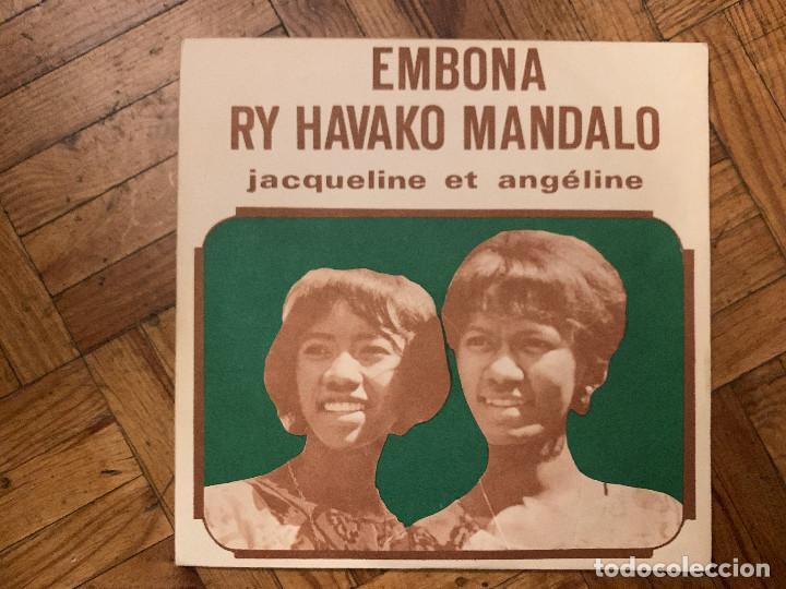 JACQUELINE ET ANGÉLINE – RY HAVAKO MANDALO / EMBONA SELLO: DISCOMAD – 466 185 FORMATO: VINYL, 7 (Música - Discos - Singles Vinilo - Étnicas y Músicas del Mundo)
