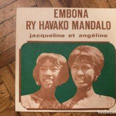 Discos de vinilo: JACQUELINE ET ANGÉLINE – RY HAVAKO MANDALO / EMBONA SELLO: DISCOMAD – 466 185 FORMATO: VINYL, 7 . Lote 186253331