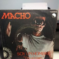 Discos de vinilo: SG MACHO : SOY UN HOMBRE ( I'M A MAN ) PRODUCCION DE MAURO MALAVASI . Lote 186254638