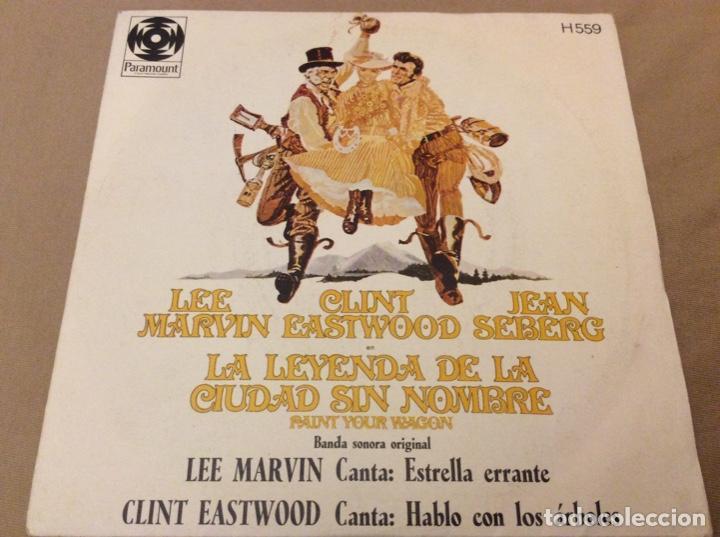 LA LEYENDA DE LA CIUDAD SIN NOMBRE. BSO LEE MARVIN / CLINT EASTWOOD 1970. (Música - Discos - Singles Vinilo - Bandas Sonoras y Actores)