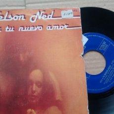 Discos de vinilo: SINGLE ( VINILO) DE NELSON NED AÑOS 80. Lote 186255268
