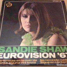 Discos de vinilo: SANDIE SHAW EUROVISION ´67. MARIONETAS EN LA CUERDA - PIENSA EN MI ALGUNA VEZ +2. 1967. Lote 186255438