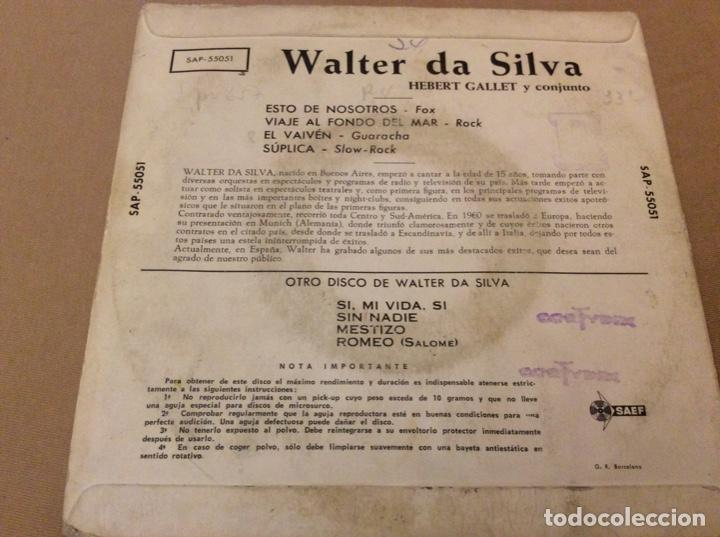 Discos de vinilo: WALTER DA SILVA con HEBERT GALLET. Esto de nosotros/Viaje al fondo del mar/El vaivén/suplica. 1962 - Foto 2 - 186257445