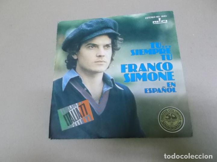 FRANCO SIMONE (SINGLE) TU SIEMPRE TU AÑO – 1977 - PROMOCIONAL (Música - Discos - Singles Vinilo - Canción Francesa e Italiana)