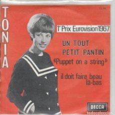 Discos de vinilo: TONIA UN PETIT PANTIN /IL DOIT FAIRE BEAU LA BAS . Lote 186263601