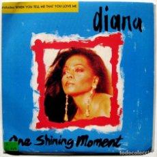 Discos de vinilo: DIANA (DIANA ROSS) - ONE SHINING MOMENT - SINGLE EMI 1992 UK BPY. Lote 186264983