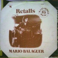 Discos de vinilo: MARIO BALAGUER - RETALLS MAXI SINGLE EMI 1977. Lote 186267137
