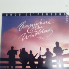 Discos de vinilo: GOOD OL' PERSONS ANYWHERE THE WIND BLOWS ( 1989 KALEIDOSCOPE RECORDS USA ). Lote 186272386