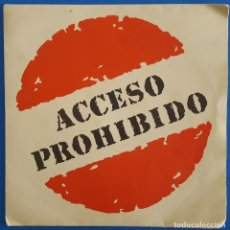 Discos de vinilo: SINGLE / ACCESO PROHIBIDO / A VOLAR - LA HISTORIA / 1991. Lote 186274870