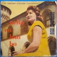 Disques de vinyle: EP / NELLA COLOMBO/TUA-NE STELLE NE MARE-IL NOSTRO REFRAIN-LA VITA MI HA DATO SOLO TE/SANREMO 1959. Lote 186276221