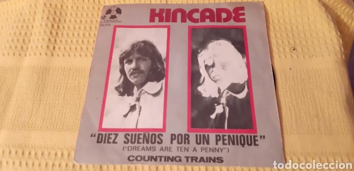 KINCADE. DREAMS ARE TEN A PENNY. COUNTING TRAINS. PENNY FARTHING. 06-033-B. (Música - Discos - Singles Vinilo - Pop - Rock - Internacional de los 70)