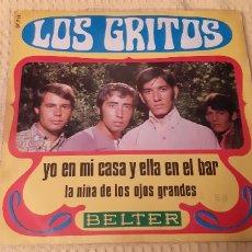 Discos de vinilo: RAROLOS GRITOS. YO EN MI CASA Y ELLA EN EL BAR. LA NIÑA DE LOS OJOS GRANDES. BELTER 07-713-B VG++/EX. Lote 186278905