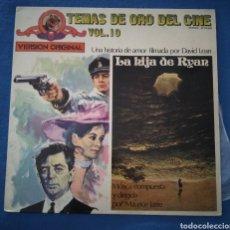 Discos de vinilo: LA HIJA DE RYAN. TEMAS DE ORO DEL CINE VOL.10. MAURICE JARRE. Lote 186281490