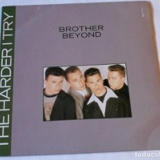 Discos de vinilo: BROTHER BEYOND - THE HARDER I TRY - 1988. Lote 186288467