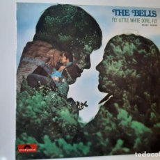 Discos de vinilo: THE BELLS- FLY LITTLE DOVE, FLY - SPAIN LP 1971 - VINILO COMO NUEVO.. Lote 186305016