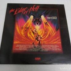 Discos de vinilo: TRITONZ – THE EDGE OF HELL--EDICION ESPAÑOLA 1987. Lote 186305157