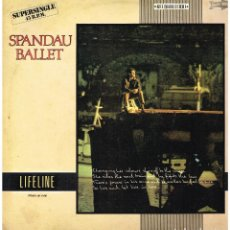 Discos de vinilo: SPANDAU BALLET - LIFELINE / LIFE AND LET LIVE - MAXISINGLE 1982 - PROMO. Lote 186308025