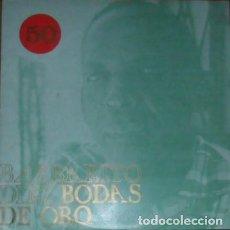Discos de vinilo: BARBERITO DIEZ (BODAS DE ORO) AREITO VINILO LP GASTOS DE ENVÍO GRATUITO. Lote 186309285
