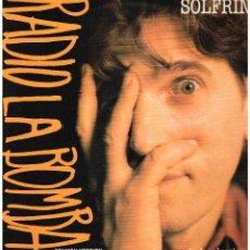 Discos de vinilo: ALBERTO SOLFRINI - RADIO ES LA BOMBA (3 VERSIONES) - MAXISINGLE 1988. Lote 186310032