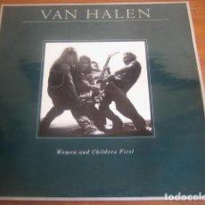 Discos de vinilo: VAN HALEN - WOMEN AND CHILDREN FIRST ******** RARO LP ESPAÑOL 1980. Lote 186321183