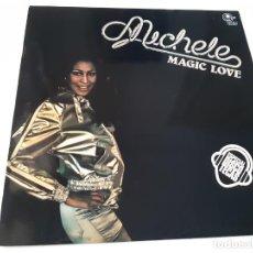 Discos de vinilo: MICHELE - MAGIC LOVE - SPAIN PROMO LP 1977- VINILO COMO NUEVO.. Lote 186321433