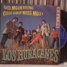 Discos de vinilo: HURACANES - BAD MOON RISING. Lote 186323175