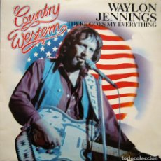 Discos de vinilo: WAYLON JENNINGS - THERE GOES MY EVERYTHING. Lote 186325432