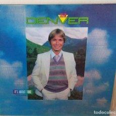Discos de vinilo: JOHN DENVER - IT'S ABOUT TIME R C A - 1983 GAT. Lote 186329463