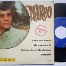 Discos de vinilo: MARCO - TODO ES AMOR - EP 1967 - BELTER - FESTIVAL DE BENIDORM. Lote 186331891