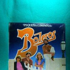 Discos de vinilo: BOLEROS-PEQUEÑA COMPAÑIA-LP-FONOMUSIC MADRID-PRECINTADO SIN ABRIR-1984. . Lote 186343740