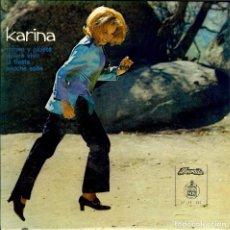 Discos de vinilo: KARINA DISCO DE PORTUGAL - ROMEO Y JULIETA - LA FIESTA - QUIERO VIVIR - ANOCHE SOÑE -. Lote 186343775