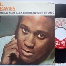 Discos de vinilo: R.B GREAVES - SIEMPRE HAY ALGO PARA RECORDAR / ESTO ES SOUL - SINGLE 1969 - ATLANTIC. Lote 186343943