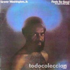 Discos de vinilo: GROVER WASHINGTON, JR. - FEELS SO GOOD (LP, ALBUM, RE) LABEL:MOTOWN CAT#: SNL1-60063 . Lote 186344346